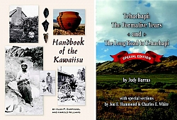 "Both ""The Handbook of the Kawaiisu"" and ""Tehachapi, The Formative Years / The Long Road to Tehachapi"" are available in the Tehachapi Museum gift shop."